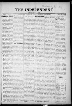 Primary view of object titled 'The Independent And The Dewey World (Bartlesville, Okla.), Vol. 11, No. 15, Ed. 1 Friday, June 2, 1916'.
