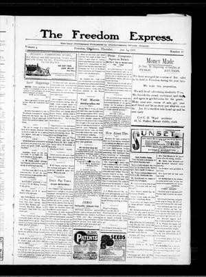 Primary view of object titled 'The Freedom Express. (Freedom, Okla.), Vol. 3, No. 40, Ed. 1 Thursday, January 14, 1909'.