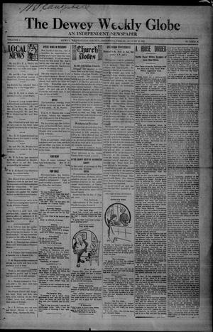 Primary view of object titled 'The Dewey Weekly Globe (Dewey, Okla.), Vol. 1, No. 36, Ed. 1 Friday, August 16, 1912'.