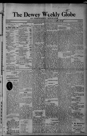 Primary view of object titled 'The Dewey Weekly Globe (Dewey, Okla.), Vol. 1, No. 29, Ed. 1 Friday, June 28, 1912'.