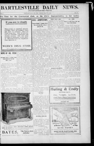 Primary view of object titled 'Bartlesville Daily News. And Bartlesville Daily Pointer. (Bartlesville, Indian Terr.), Vol. 1, No. 254, Ed. 1 Friday, May 25, 1906'.