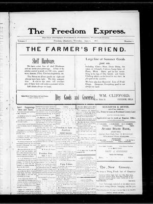 Primary view of object titled 'The Freedom Express. (Freedom, Okla.), Vol. 2, No. 8, Ed. 1 Thursday, June 6, 1907'.
