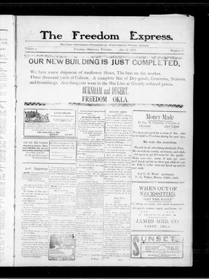 Primary view of object titled 'The Freedom Express. (Freedom, Okla.), Vol. 3, No. 42, Ed. 1 Thursday, January 28, 1909'.