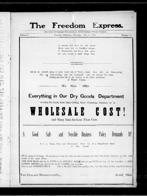 Primary view of object titled 'The Freedom Express. (Freedom, Okla.), Vol. 2, No. 44, Ed. 1 Thursday, February 13, 1908'.
