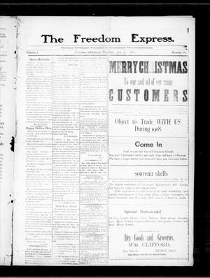 Primary view of object titled 'The Freedom Express. (Freedom, Okla.), Vol. 2, No. 39, Ed. 1 Thursday, January 9, 1908'.