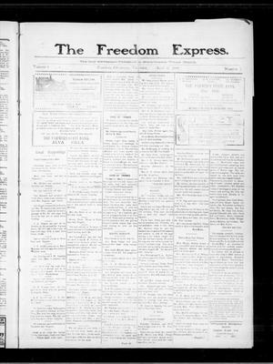 Primary view of object titled 'The Freedom Express. (Freedom, Okla.), Vol. 4, No. 1, Ed. 1 Thursday, April 15, 1909'.
