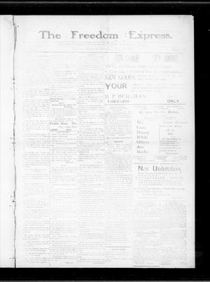 Primary view of object titled 'The Freedom Express. (Freedom, Okla.), Vol. 3, No. 12, Ed. 1 Thursday, July 2, 1908'.