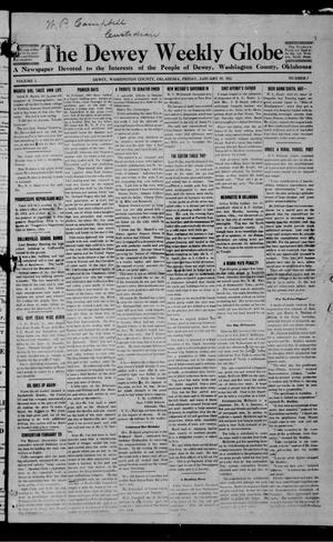 Primary view of object titled 'The Dewey Weekly Globe (Dewey, Okla.), Vol. 1, No. 7, Ed. 1 Friday, January 19, 1912'.