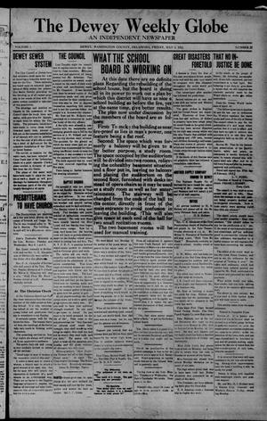 Primary view of object titled 'The Dewey Weekly Globe (Dewey, Okla.), Vol. 1, No. 22, Ed. 1 Friday, May 3, 1912'.