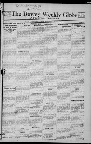Primary view of object titled 'The Dewey Weekly Globe (Dewey, Okla.), Vol. 1, No. 9, Ed. 1 Friday, February 2, 1912'.