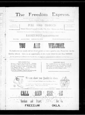 Primary view of object titled 'The Freedom Express. (Freedom, Okla.), Vol. 3, No. 31, Ed. 1 Thursday, November 12, 1908'.