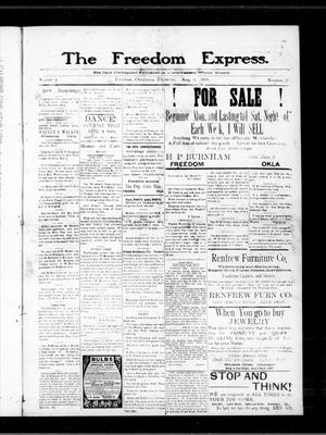 Primary view of object titled 'The Freedom Express. (Freedom, Okla.), Vol. 3, No. 17, Ed. 1 Thursday, August 6, 1908'.