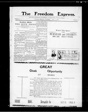 Primary view of object titled 'The Freedom Express. (Freedom, Okla.), Vol. 3, No. 30, Ed. 1 Thursday, November 5, 1908'.