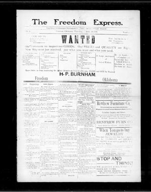 Primary view of object titled 'The Freedom Express. (Freedom, Okla.), Vol. 3, No. 22, Ed. 1 Thursday, September 10, 1908'.