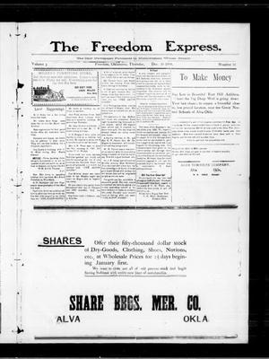 Primary view of object titled 'The Freedom Express. (Freedom, Okla.), Vol. 3, No. 38, Ed. 1 Wednesday, December 30, 1908'.