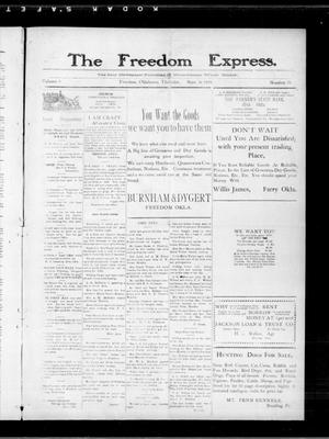 Primary view of object titled 'The Freedom Express. (Freedom, Okla.), Vol. 4, No. 23, Ed. 1 Thursday, September 16, 1909'.