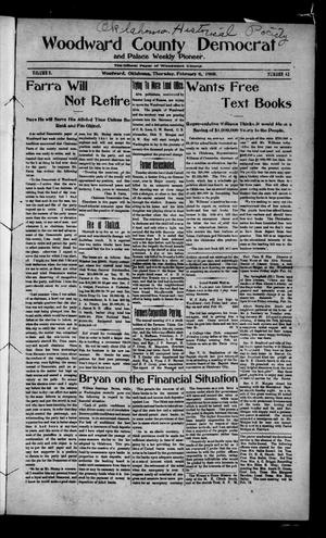 Primary view of object titled 'Woodward County Democrat and Palace Weekly Pioneer. (Woodward, Okla.), Vol. 3, No. 42, Ed. 1 Thursday, February 6, 1908'.