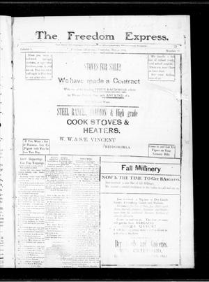 Primary view of object titled 'The Freedom Express. (Freedom, Okla.), Vol. 1, No. 29, Ed. 1 Thursday, November 1, 1906'.
