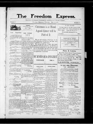 Primary view of object titled 'The Freedom Express. (Freedom, Okla.), Vol. 4, No. 33, Ed. 1 Thursday, November 25, 1909'.