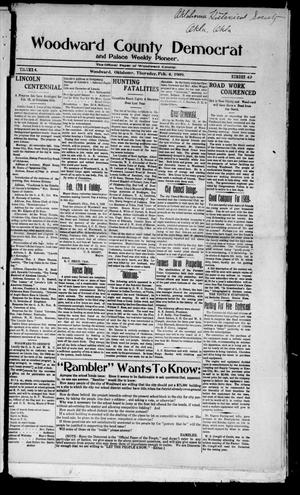 Primary view of object titled 'Woodward County Democrat and Palace Weekly Pioneer. (Woodward, Okla.), Vol. 4, No. 42, Ed. 1 Thursday, February 4, 1909'.