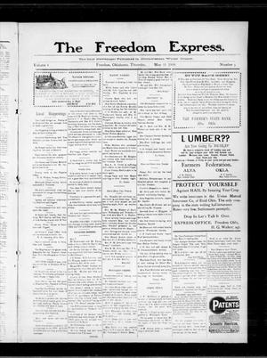 Primary view of object titled 'The Freedom Express. (Freedom, Okla.), Vol. 4, No. 5, Ed. 1 Thursday, May 13, 1909'.