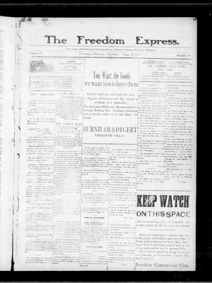Primary view of object titled 'The Freedom Express. (Freedom, Okla.), Vol. 4, No. 20, Ed. 1 Thursday, August 26, 1909'.