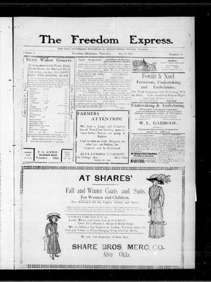 Primary view of object titled 'The Freedom Express. (Freedom, Okla.), Vol. 5, No. 28, Ed. 1 Thursday, October 20, 1910'.