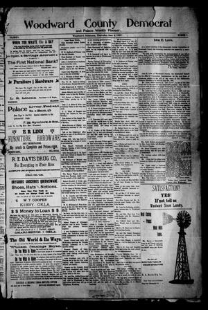 Primary view of object titled 'Woodward County Democrat and Palace Weekly Pioneer. (Woodward, Okla.), Vol. 3, No. 7, Ed. 1 Thursday, June 6, 1907'.