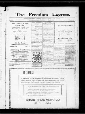 Primary view of object titled 'The Freedom Express. (Freedom, Okla.), Vol. 5, No. 36, Ed. 1 Thursday, December 15, 1910'.