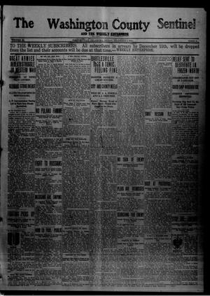 Primary view of object titled 'The Washington County Sentinel And The Weekly Enterprise (Bartlesville, Okla.), Vol. 11, No. 42, Ed. 1 Friday, December 4, 1914'.