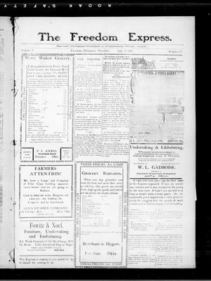 Primary view of object titled 'The Freedom Express. (Freedom, Okla.), Vol. 5, No. 24, Ed. 1 Thursday, September 22, 1910'.