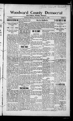 Primary view of object titled 'Woodward County Democrat and Palace Weekly Pioneer. (Woodward, Okla.), Vol. 3, No. 30, Ed. 1 Thursday, November 14, 1907'.