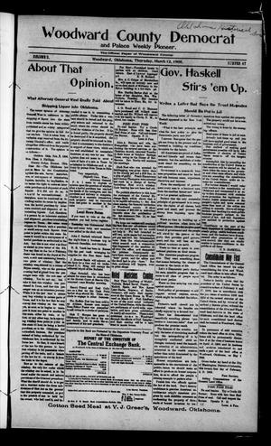 Primary view of object titled 'Woodward County Democrat and Palace Weekly Pioneer. (Woodward, Okla.), Vol. 3, No. 47, Ed. 1 Thursday, March 12, 1908'.