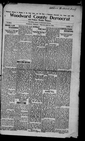 Primary view of object titled 'Woodward County Democrat and Palace Weekly Pioneer. (Woodward, Okla.), Vol. 4, No. 52, Ed. 1 Thursday, April 15, 1909'.