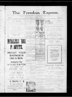 Primary view of object titled 'The Freedom Express. (Freedom, Okla.), Vol. 4, No. 47, Ed. 1 Thursday, March 3, 1910'.