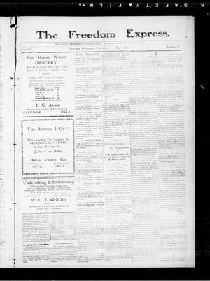 Primary view of object titled 'The Freedom Express. (Freedom, Okla.), Vol. 5, No. 35, Ed. 1 Thursday, December 8, 1910'.