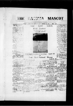 Primary view of object titled 'The Dacoma Mascot (Dacoma, Okla.), Vol. 7, No. 47, Ed. 1 Thursday, April 10, 1919'.