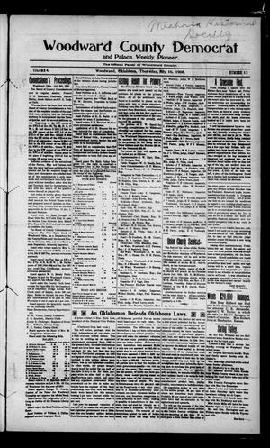 Primary view of object titled 'Woodward County Democrat and Palace Weekly Pioneer. (Woodward, Okla.), Vol. 4, No. 13, Ed. 1 Thursday, July 16, 1908'.