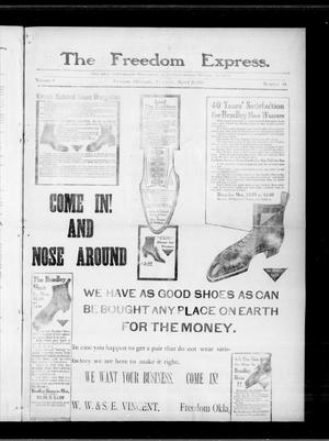 Primary view of object titled 'The Freedom Express. (Freedom, Okla.), Vol. 4, No. 48, Ed. 1 Thursday, March 10, 1910'.