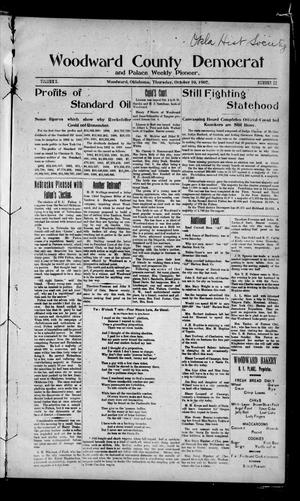 Primary view of object titled 'Woodward County Democrat and Palace Weekly Pioneer. (Woodward, Okla.), Vol. 3, No. 25, Ed. 1 Thursday, October 10, 1907'.