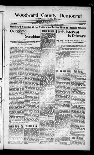 Primary view of object titled 'Woodward County Democrat and Palace Weekly Pioneer. (Woodward, Okla.), Vol. 4, No. 16, Ed. 1 Thursday, August 6, 1908'.