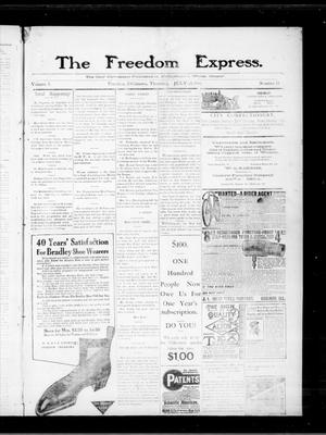 Primary view of object titled 'The Freedom Express. (Freedom, Okla.), Vol. 5, No. 14, Ed. 1 Thursday, July 14, 1910'.