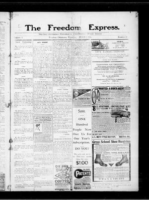 Primary view of object titled 'The Freedom Express. (Freedom, Okla.), Vol. 5, No. 13, Ed. 1 Thursday, July 7, 1910'.