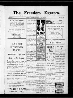 Primary view of object titled 'The Freedom Express. (Freedom, Okla.), Vol. 4, No. 44, Ed. 1 Thursday, February 10, 1910'.