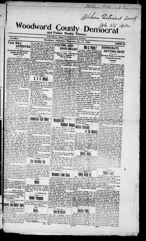 Primary view of object titled 'Woodward County Democrat and Palace Weekly Pioneer. (Woodward, Okla.), Vol. 4, No. 40, Ed. 1 Thursday, January 21, 1909'.