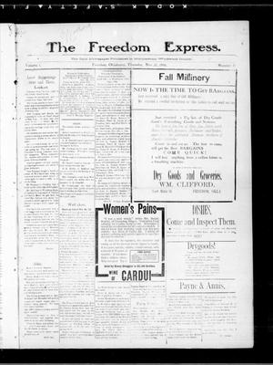 Primary view of object titled 'The Freedom Express. (Freedom, Okla.), Vol. 1, No. 31, Ed. 1 Thursday, November 15, 1906'.