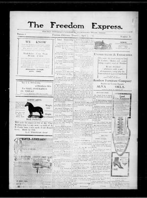 Primary view of object titled 'The Freedom Express. (Freedom, Okla.), Vol. 4, No. 52, Ed. 1 Thursday, April 7, 1910'.