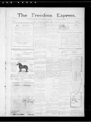Primary view of object titled 'The Freedom Express. (Freedom, Okla.), Vol. 5, No. 1, Ed. 1 Thursday, April 14, 1910'.
