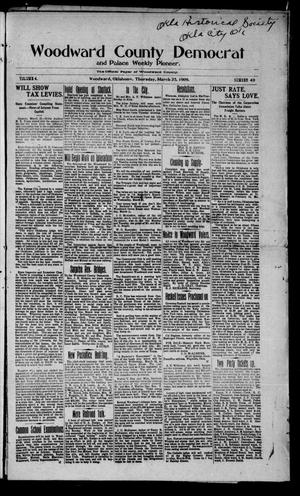 Primary view of object titled 'Woodward County Democrat and Palace Weekly Pioneer. (Woodward, Okla.), Vol. 4, No. 49, Ed. 1 Thursday, March 25, 1909'.
