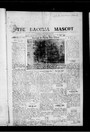 Primary view of object titled 'The Dacoma Mascot (Dacoma, Okla.), Vol. 7, No. 42, Ed. 1 Thursday, March 6, 1919'.